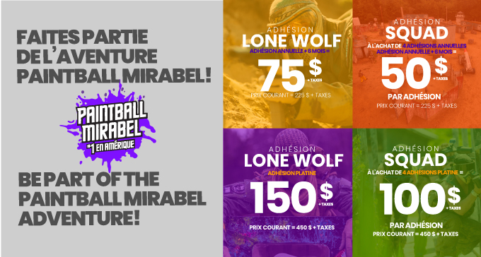 Be part of the Paintball Mirabel adventure!